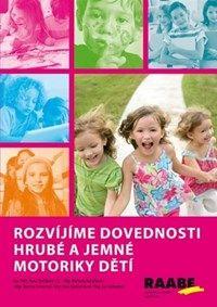 Kniha Rozvíjíme dovednosti hrubé a jemné motoriky dětí