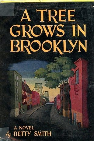 A Tree Grows in Brooklyn by Betty Smith | 34 Classic Books That Won't Actually Bore You