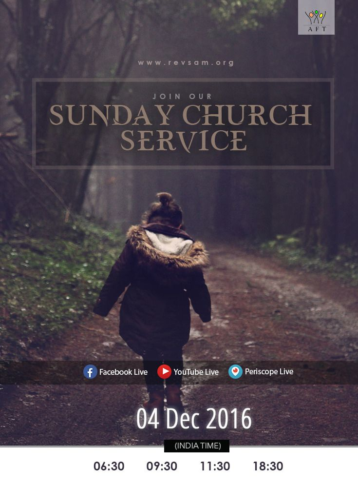 Join our Sunday Church Service LIVE Webcast today! Schedule (India Time): - Tamil Service: 6:30 & 09:00 - English Service: 11:30 - Bilingual Service: 18:30 (English with Tamil translation) Watch Live: [Click on Image] Listen Live: http://www.revsam.org/listen-live?utm_source=pinterest&utm_medium=link&utm_campaign=servicepromo-vcfss20161204 Facebook Live : https://www.facebook.com/revsam.org Youtube Live: https://www.youtube.com/c/aftmediadivision/live Periscope Live…