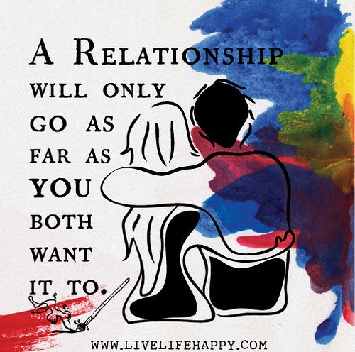 A Relationship Will Only Go