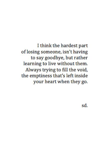 Hardest part of losing someone