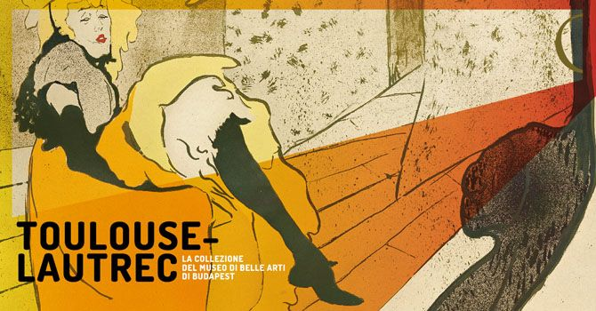 Toulouse-Lautrec / Mostre - Museo dell'Ara Pacis