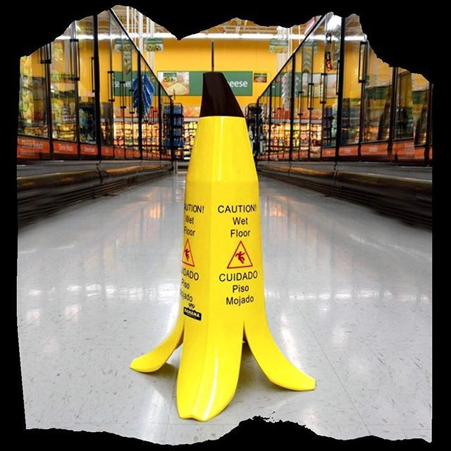 Friday Floor Fun Banana Wet Floor Sign What Will They Think