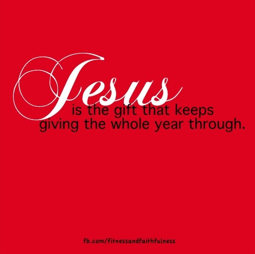 Jesus is the gift that keeps on giving.Birthday Jesus, Christ Births, Everyday Inspiration, Awesome Signs, White Christmas, Christ Cent, Things Merry, God Grace, Merry Christmas