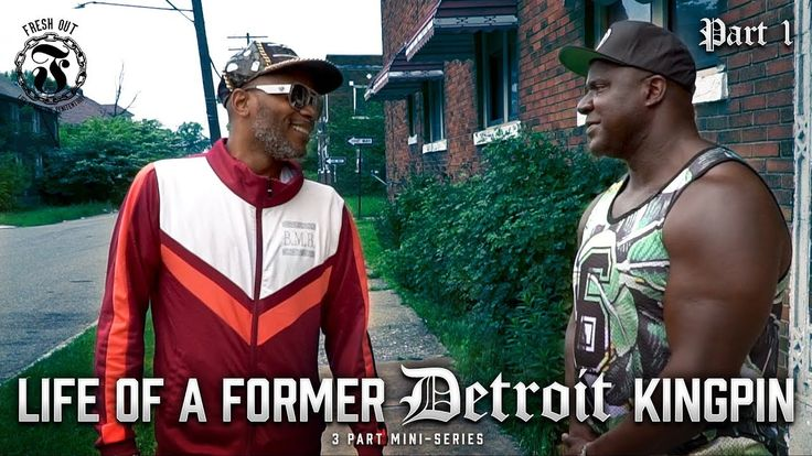 Life of a former detroit kingpin part 1 fresh out