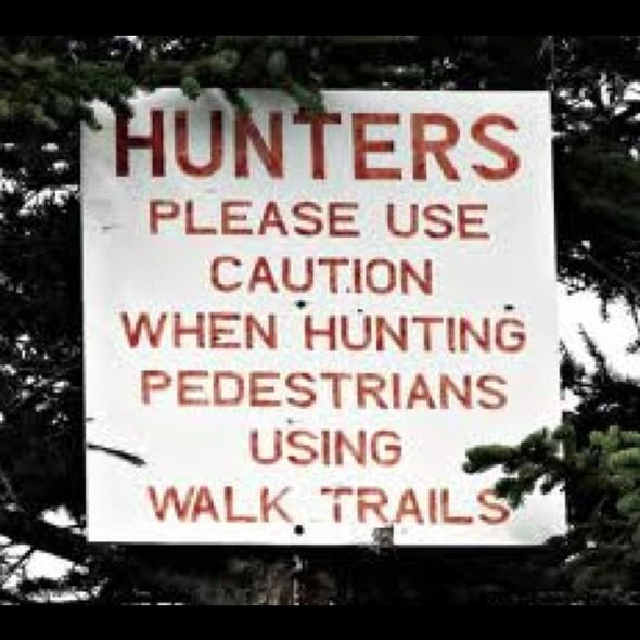 Use of said walking trails is taken very seriously in these parts.