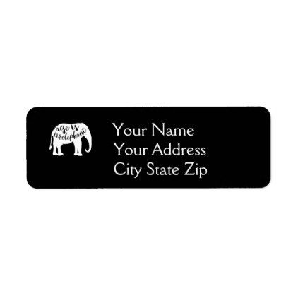 Age is Irrelephant Funny Elephant Label - return address labels label diy personalize cyo unique design custom