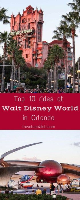 Top 10 Rides at Walt Disney World in Orlando| Travel Cook Tell