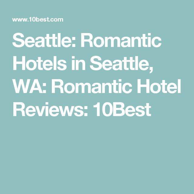 Seattle: Romantic Hotels in Seattle, WA: Romantic Hotel Reviews: 10Best