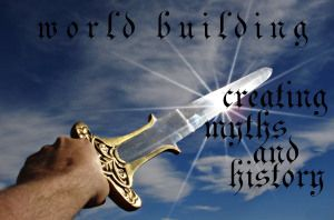 Some thoughts on creating history, legends, and myths for your #fantasy world.