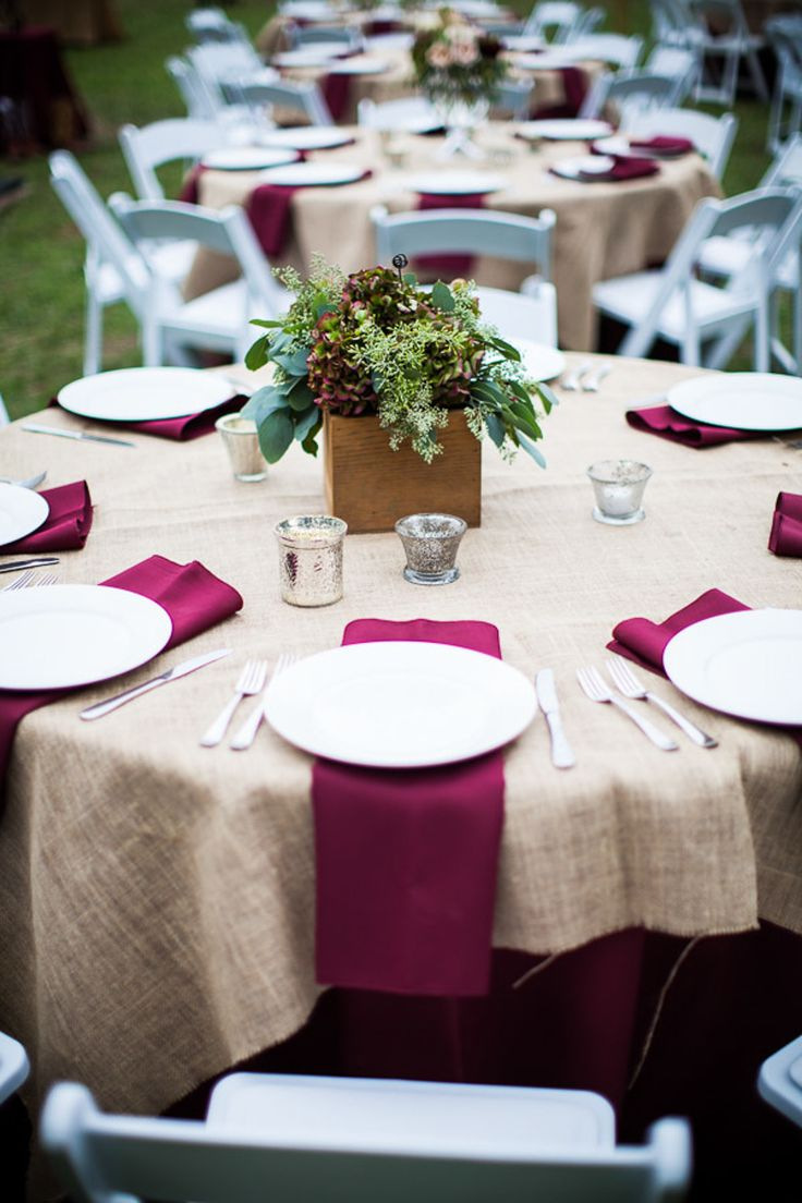 The burlap would be easy for a tablecloth (maybe for the food table) and we could do a burgundy runner