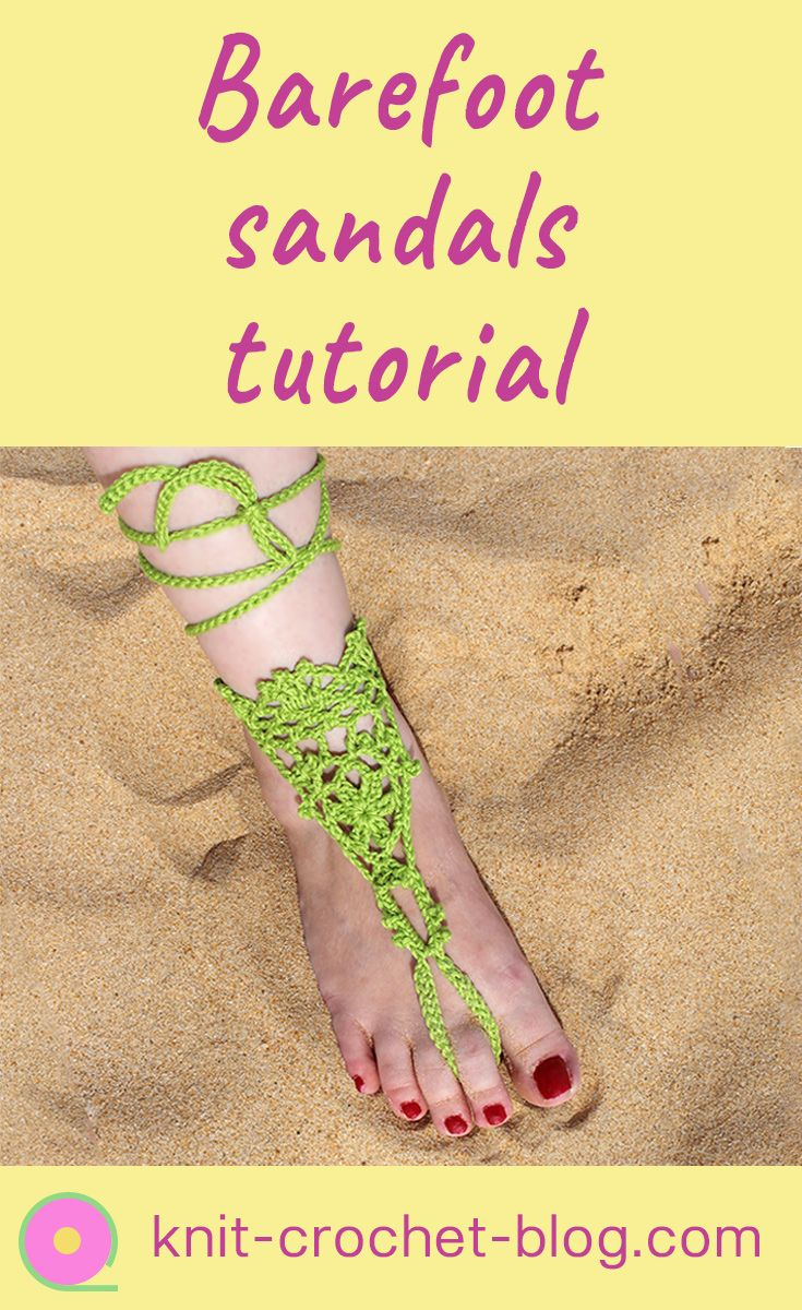 Tutorial for crochet barefoot sandals. Step by step crochet instructions from knit-crochet-blog.com. Video tutorial. Create lace crochet barefoot sandals for summer, beach holidays or even a beach wedding.