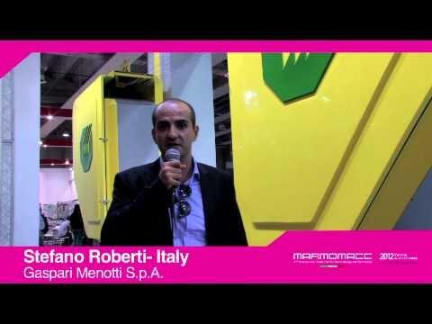 Marmomacc 2012: Stefano Roberti interview (Gaspari Menotti Spa, Italy)