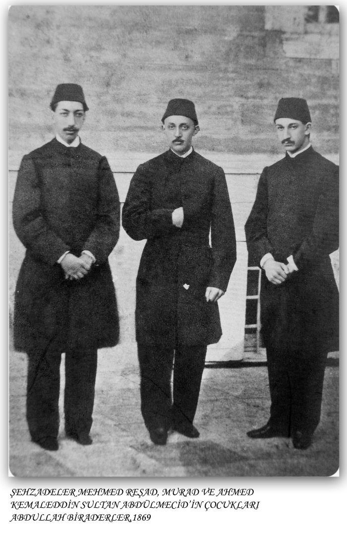 Sultan Abdulmecid'in şehzadeleri;Mehmed Reşad,Murad ve Ahmed Kemaleddin-1869