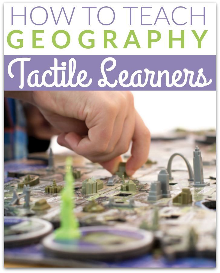 How to Teach Geography to Tactile Learners