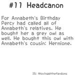 Yes! And when did Hermione come with an owl and when did she become annabeths cousin???