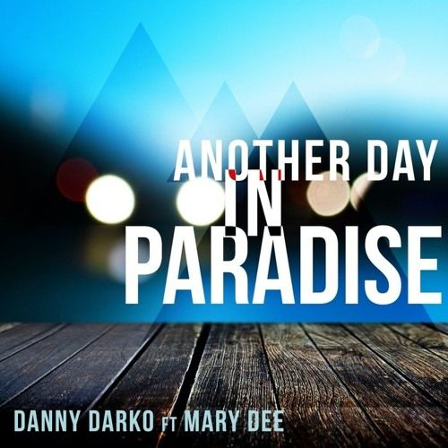 Danny Darko Ft Mary Dee - Another Day In Paradise (Remix By FLAX Music Production) by FLAX MUSIC OFFICIAL | Free Listening on SoundCloud