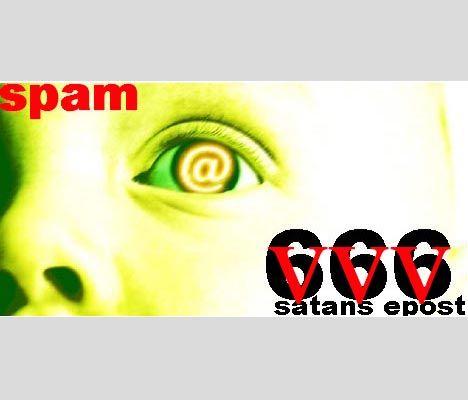 spam, satans epost. 666, djevelens tall.
