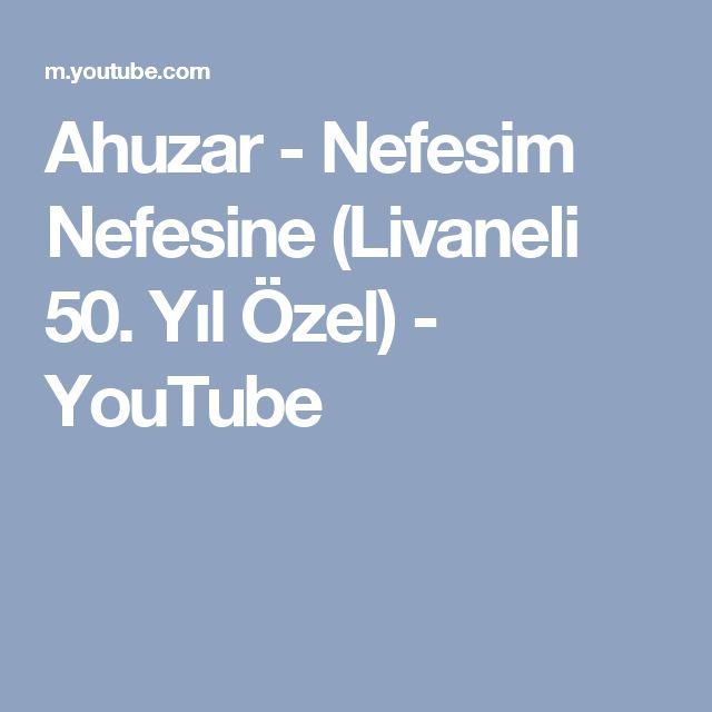 Ahuzar - Nefesim Nefesine (Livaneli 50. Yıl Özel) - YouTube