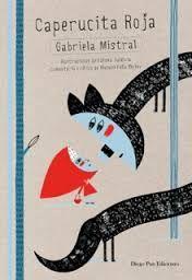 Caperucita Roja, Gabriela Mistral