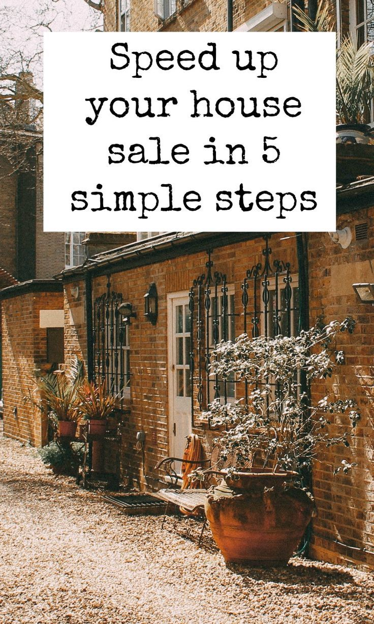 Speed up your house sale in 5 simple steps and get the most you can for you house sale. great tips on how to sell your house easily and swiftly #housegoals #housesale #realestate