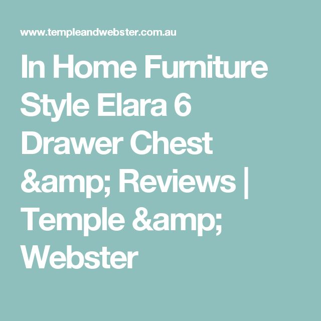 In Home Furniture Style Elara 6 Drawer Chest & Reviews | Temple & Webster