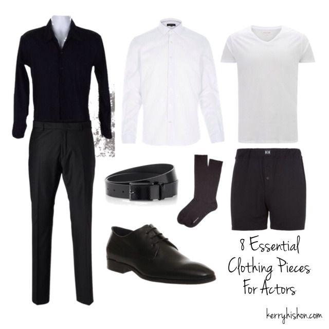 8 Essential Clothing Pieces For Actors | kerryhishon.com