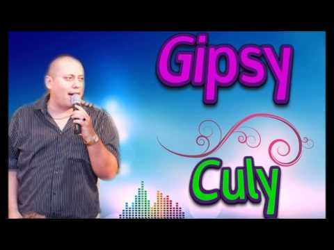 Gipsy Culy - Cigan sa mi veľmi ľúbi