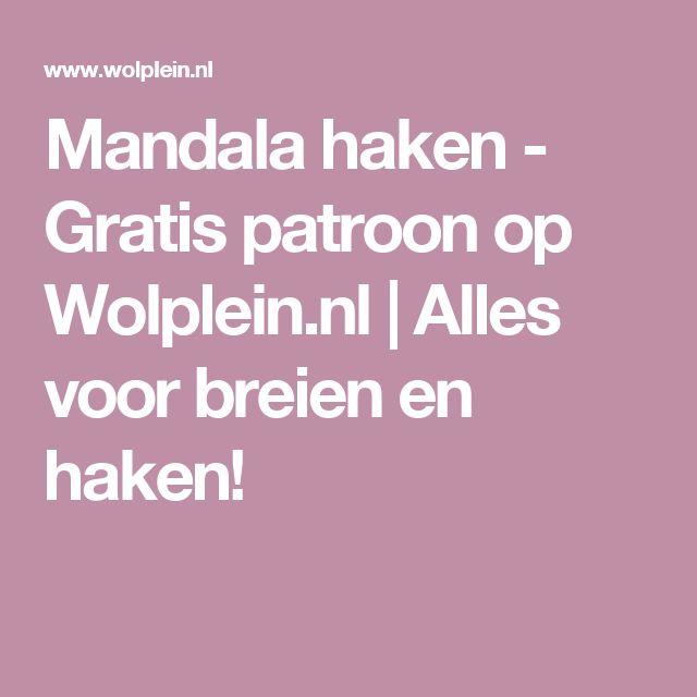 Mandala haken - Gratis patroon op Wolplein.nl | Alles voor breien en haken!
