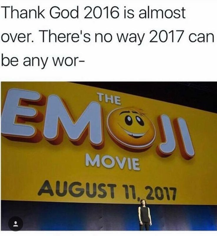 three days before my birthday. what did I do to deserve this. what did we, as a human society, do to deserve an emoji movie?? why??? WHY