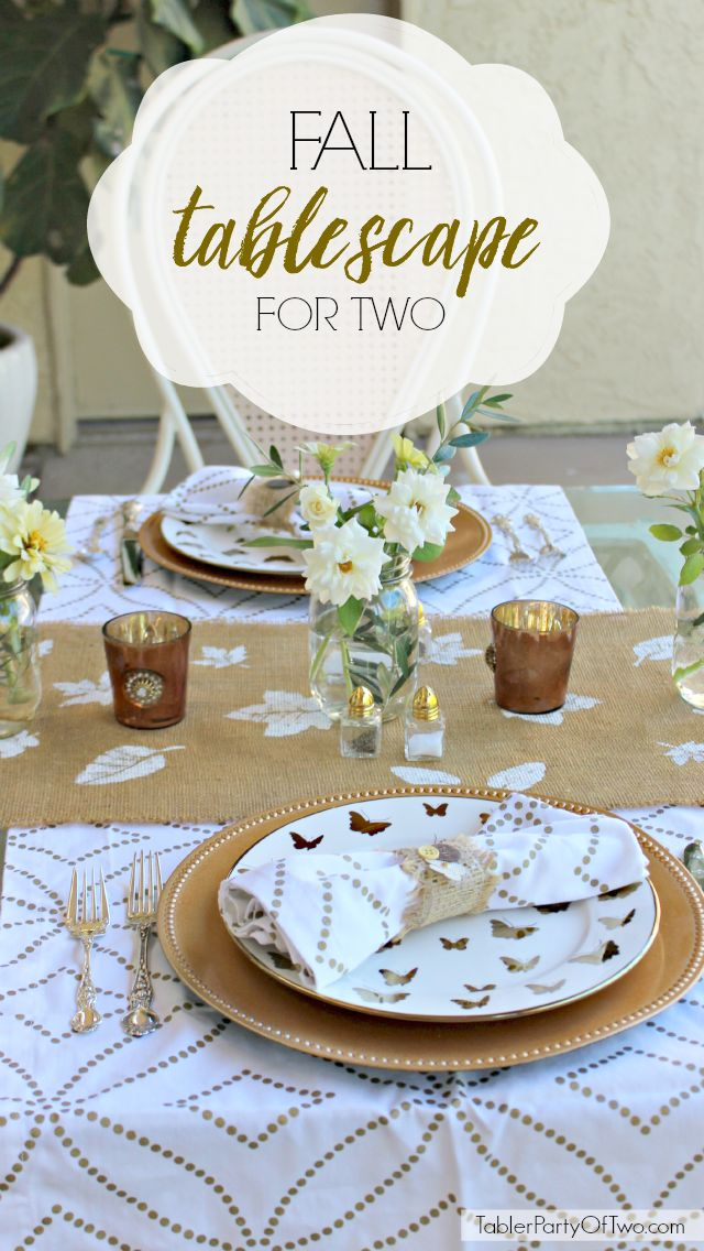 Fall Tablescape... perfect for a romantic dinner for two! What better way to usher in the cooler evenings of the Fall than a romantic dinner for two on the patio?