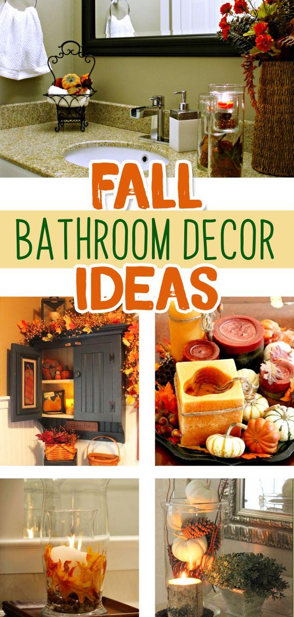 Fall Bathroom Decor 10 Fall Autumn Bathroom Decorating Ideas We Love Fall Bathroom Decor Fall Bathroom Diy Bathroom Decor