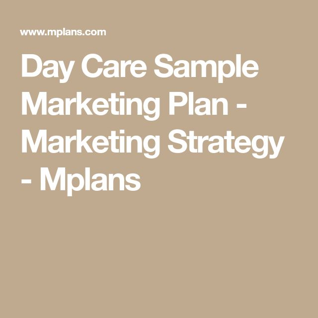 Day Care Sample Marketing Plan - Marketing Strategy - Mplans