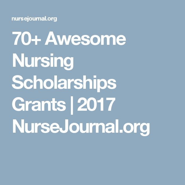 70+ Awesome Nursing Scholarships Grants | 2017 NurseJournal.org
