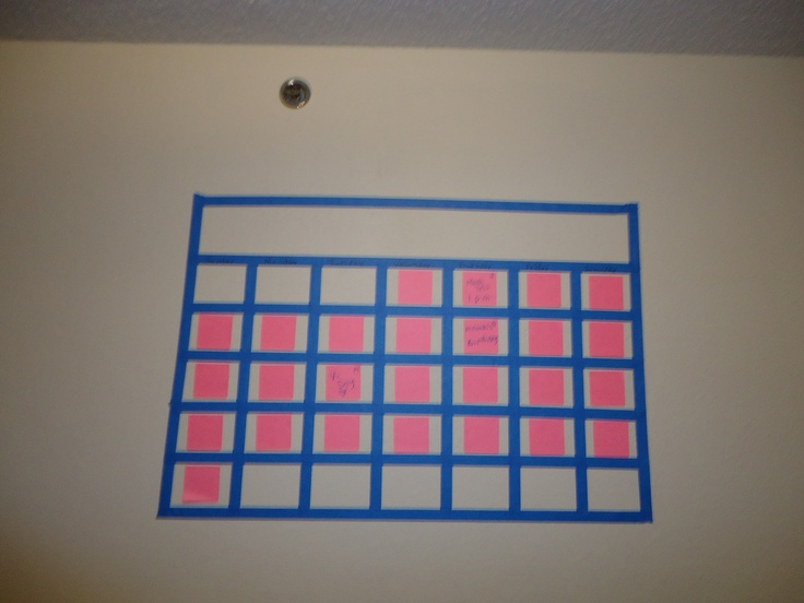 Cool calendar for your wall that won't take paint off the wall!! All you need is painters tape and full adhesive post it notes.