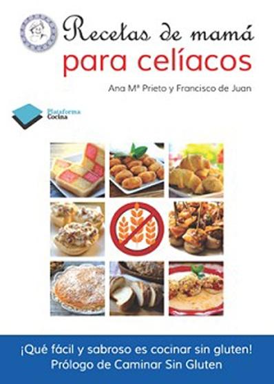 """""""Recetas de mamá para celíacos"""": un libro para que todos comamos de todo"""