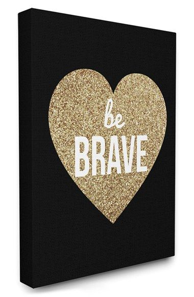 Free shipping and returns on LulusimonSTUDIO 'Be Brave' Canvas Wall Art at Nordstrom.com. A bold message is set inside a glittering heart on this cool modern print. The canvas print is mounted on a pine stretcher, so you can hang it on a wall or lean it in on a shelf.