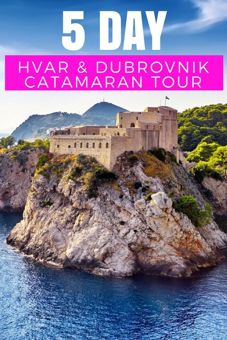 Croatia Travel Blog: Ready to explore some of Croatia's most exquisite locations in style? Check out this 5-day Coastal & Island Catamaran Tour of Hvar and Dubrovnik #Croatia #TravelCroatia #Hvar #Dubrovnik