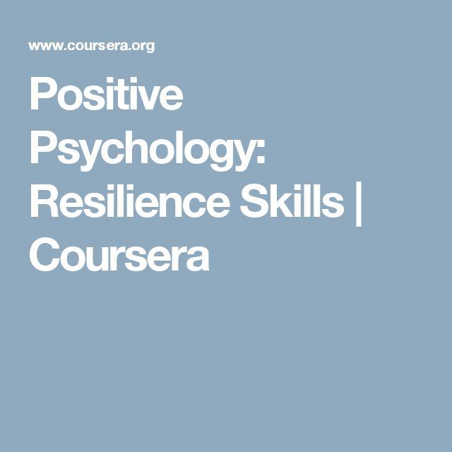 Positive Psychology: Resilience Skills | Coursera