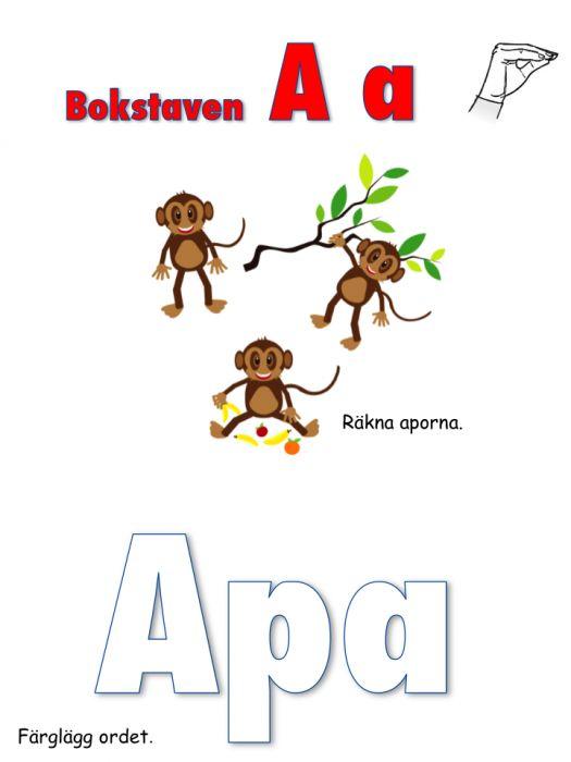 Ett arbetshäfte om bokstaven A. Klicka på länken här för att skriva ut materialet:Bokstaven A