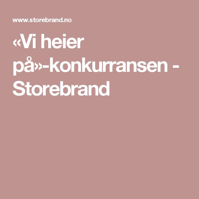 «Vi heier på»-konkurransen - Storebrand