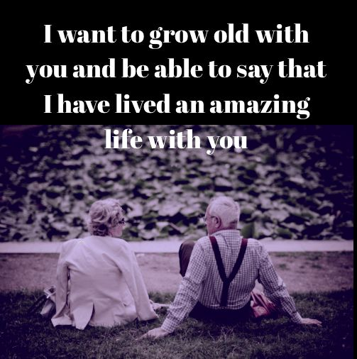 I Want To Grow Old With You Love Quotes: 117 Best Love Quotes Images On Pinterest