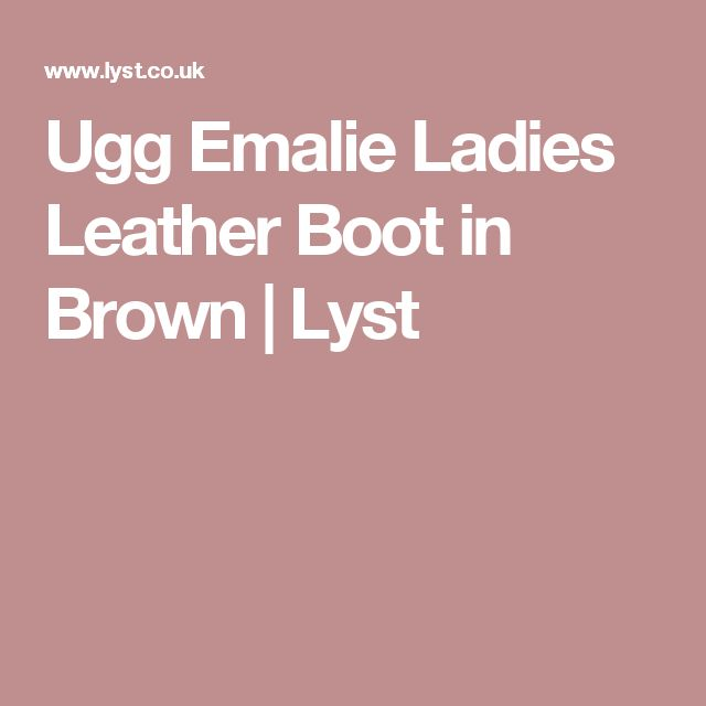 Ugg Emalie Ladies Leather Boot in Brown | Lyst
