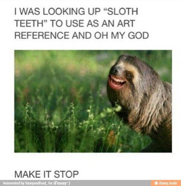 Sloth Teeth | Too cool | Pinterest