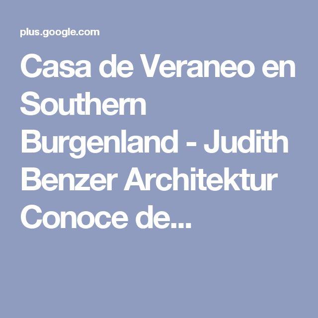 Casa de Veraneo en Southern Burgenland - Judith Benzer Architektur  Conoce de...
