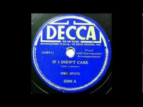 If I Didn't Care by The Ink Spots (1939)