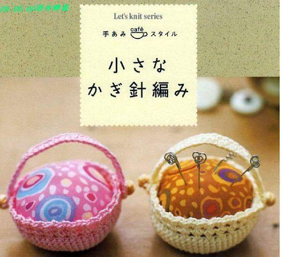 JAPANESE CROCHET PATTERNCrochet Small Goods-Lets Knit
