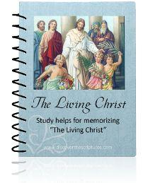 Memorize the Living Christ - study helps, etc.