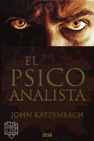 EL PSICOANALISTA John Katzenbach Policíaco - Intriga - Suspenso En Tu Libro Gratis podrás descargar los mejores libros en formato PDF y EPUB gratis en español online y en descargar directa