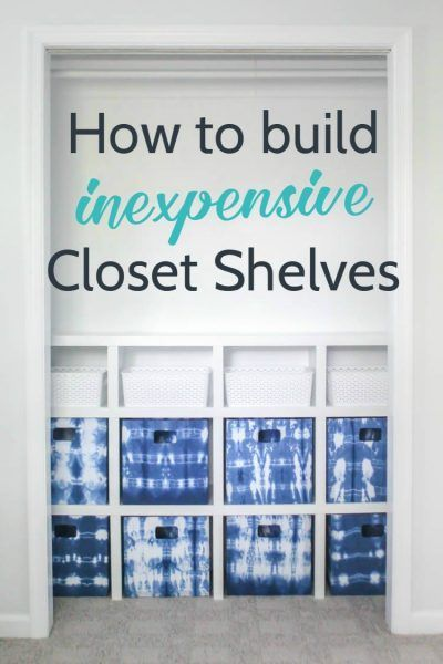 Build Your Own DIY Closet Shelves, These Are Easy And Inexpensive And The  Perfect Way